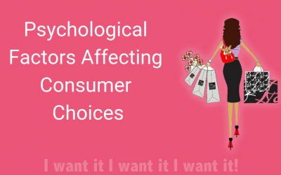 """I want that too!"" – Psychological Factors Affecting Consumer Choices"