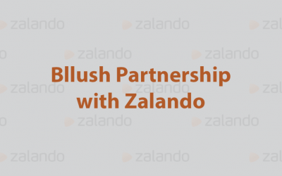 Bllush Partnership with Zalando