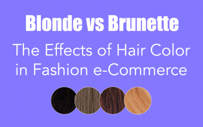 Blonde vs Brunette – The Effects of Hair Color in Fashion e-Commerce in Germany