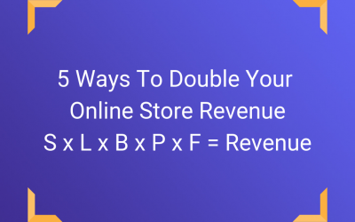 5 Ways to Double Your Online Store Revenue